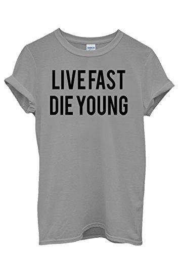 Live Fast Die Young Alcohol Drugs Men Women Damen Herren Unisex Top T Shirt-L