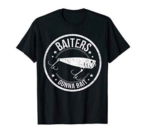 Baiters Gonna Bait Funny Fishing Bait & Tackle Distressed T-Shirt