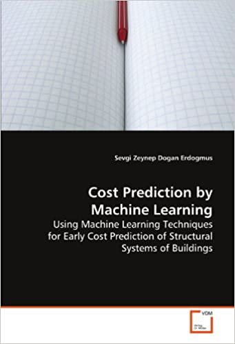 Book Cost Prediction by Machine Learning: Using Machine Learning Techniques for Early Cost Prediction of Structural Systems of Buildings