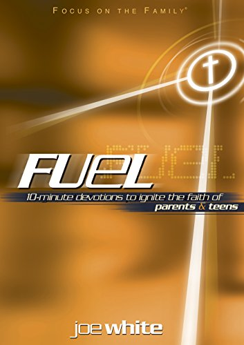 fuel-devotions-to-ignite-the-faith-of-parents-and-teens-focus-on-the-family-books