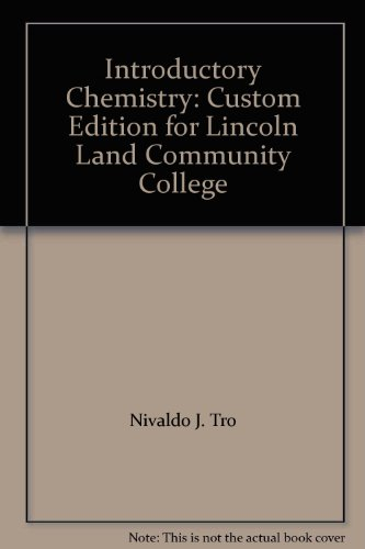 Introductory Chemistry: Custom Edition For Lincoln Land Community College