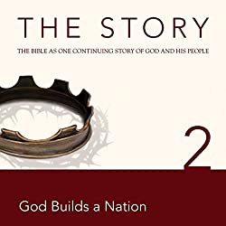 The Story, NIV: Chapter 2 - God Builds a Nation (Dramatized)