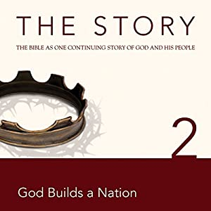 The Story, NIV: Chapter 2 - God Builds a Nation (Dramatized) Audiobook