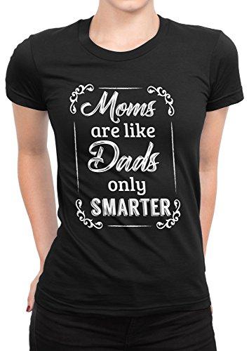 Camiseta Mujer Moms are like Dads - Camiseta divertida Madre 100% algodòn LaMAGLIERIA Nero