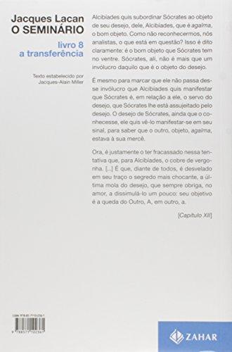 O Seminário. Livro 08. A Transferência. Coleção Campo Freudiano no Brasil