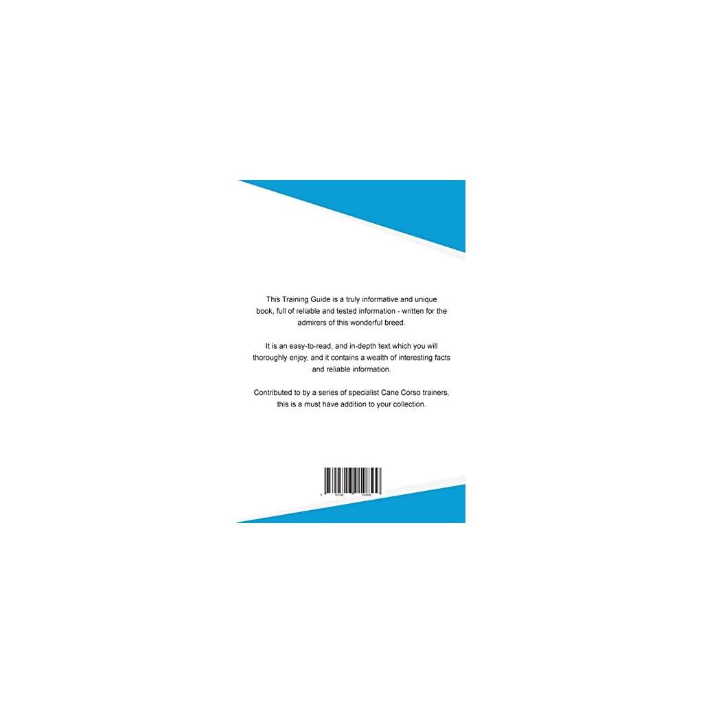 Cane-Corso-Training-Guide-Cane-Corso-Training-Includes-Cane-Corso-Tricks-Socializing-Housetraining-Agility-Obedience-Behavioral-Training-and-More