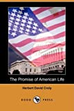 The Promise of American Life, Herbert David Croly, 1409936384