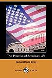 The Promise of American Life, Herbert David Croly, 1409936384