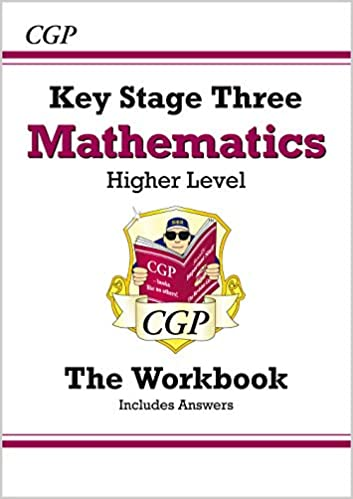 KS3 Maths Workbook (with answers) - Higher (CGP KS3 Maths
