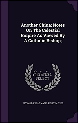 Android google book downloader Another China; Notes On The Celestial Empire As Viewed By A Catholic Bishop; ePub