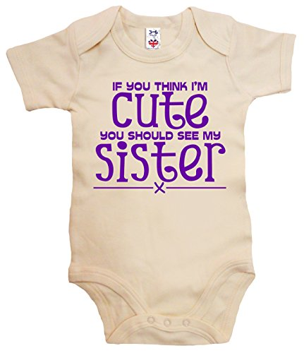 Big Sister Natural - Dirty Fingers, If you think I'm Cute see my Sister, Baby Bodysuit, 0-3m, Natural