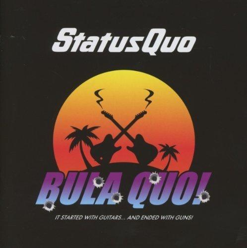 Bula Quo! by Status Quo (Status Quo Bula Quo)