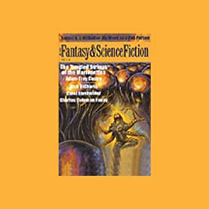 The Best of Fantasy and Science Fiction Magazine, July-August 2003 (Unabridged Selections) Audiomagazin