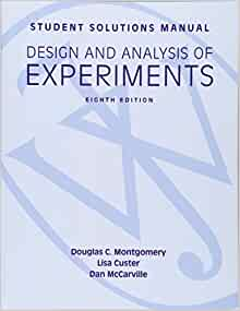 Amazon student solutions manual design and analysis of amazon student solutions manual design and analysis of experiments 8e student solutions manual 9781118388198 douglas c montgomery lisa custer fandeluxe Choice Image