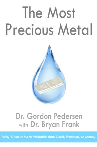The Most Precious Metal (Precious Metal Bullion)
