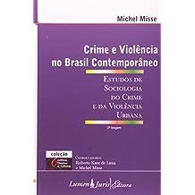 Crime E Violencia No Brasil Contemporaneo