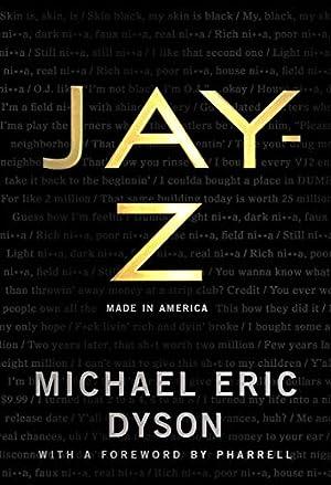 Jay-Z: Made in America by Jay-Z