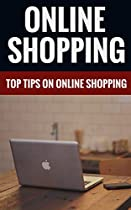 Online Shopping - Top Tips On Online Shopping