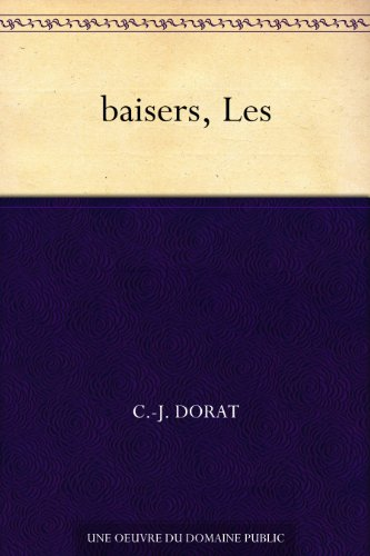 baisers, Les (French Edition)