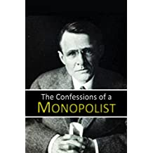 The Confessions of a  Monopolist (1906)