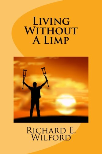 Living Without a Limp