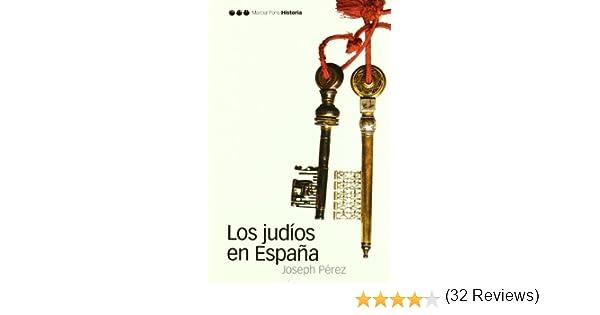 JUDÍOS EN ESPAÑA, LOS (Biblioteca clásica): Amazon.es: Pérez ...