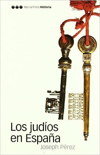 JUDÍOS EN ESPAÑA, LOS (Biblioteca clásica): Amazon.es: Pérez, Joseph: Libros