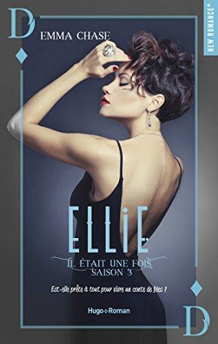 Il était une fois Ellie Saison 3 (New Romance) (French Edition)