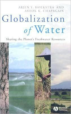 A.Y.Hoekstra.A.K.Chapagain'sGlobalization of Water: Sharing the Planet's Freshwater Resources (Hardcover)(2008) pdf epub