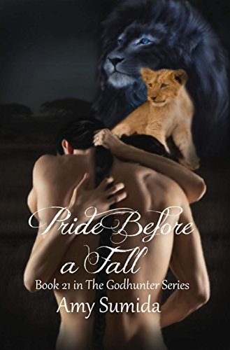 Pride Before A Fall (Book 21 in the Godhunter Series)