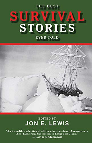 The Best Survival Stories Ever Told (Best Stories Ever Told) (Best Story Ever Told)