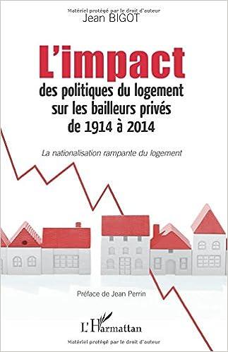 En ligne téléchargement gratuit L'impact des politiques du logement sur les bailleurs privés de 1914 à 2014 pdf, epub ebook