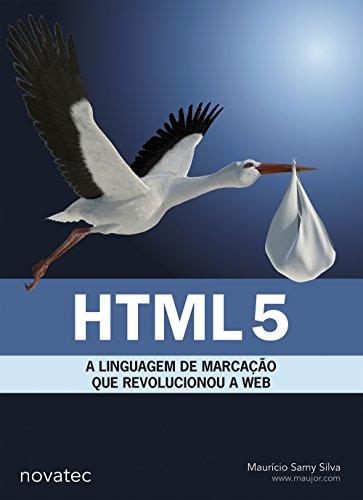 HTML 5. A Linguagem De Marcaçao Que Revolucionou A Web