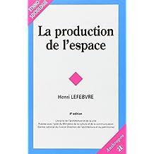 La Production de l'Espace 4e Ed.