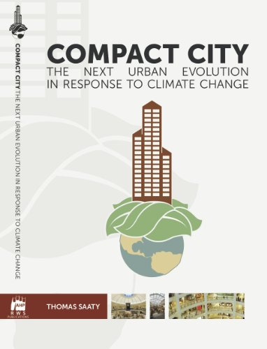 Compact City: the next urban evolution in response to climate change