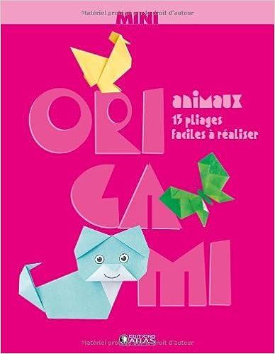 Livres Mini Origami Animaux pdf, epub