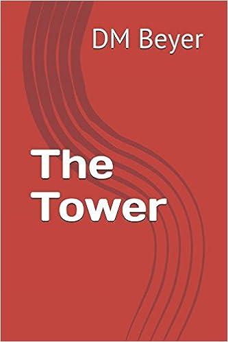 DM Beyer - The Tower