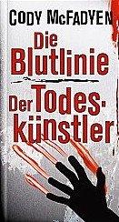 Doppelband: Die Blutlinie + Der Todeskünstler
