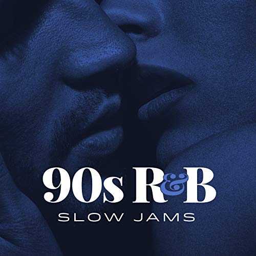 90s R&B Slow Jams [Explicit] (Best R&b Slow Jams)