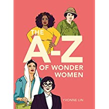 The A-Z of Wonder Women