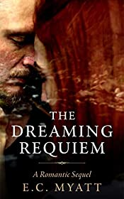 The Dreaming Requiem (A Romantic Sequel): The Dreaming Series Book 2