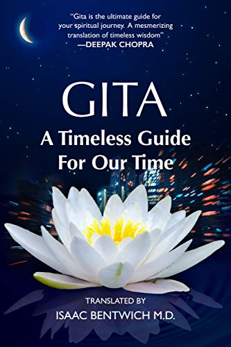 Gita - A Timeless Guide For Our Time by Isaac Bentwich M.D. ebook deal