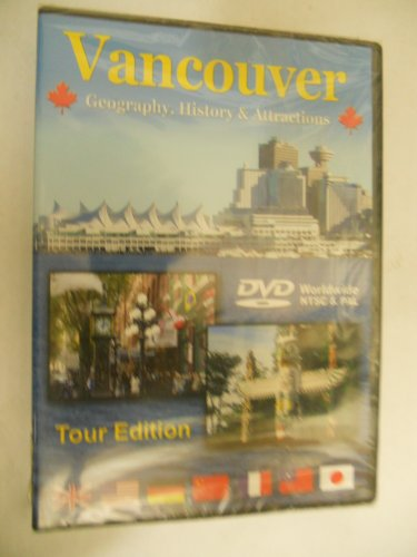 Vancouver Geography, History & Attractions