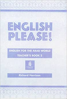 Book English Please!: Teachers' Bk. 2: English for the Arab World