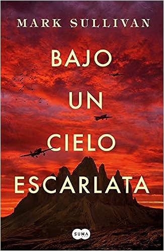Bajo un cielo escarlata (FUERA DE COLECCION SUMA.): Amazon ...