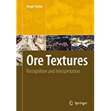 Ore Textures: Recognition and Interpretation