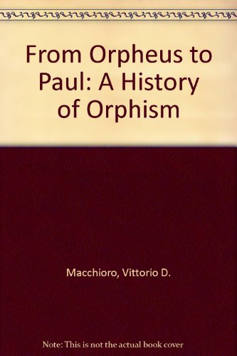 Price comparison product image From Orpheus to Paul: A History of Orphism