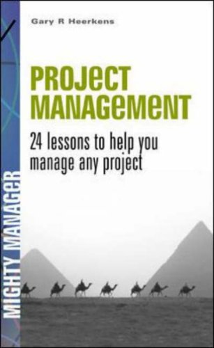 Project Management: 24 Lessons to Help You Master Any Project