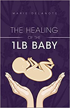 Book The Healing of the 1lb Baby