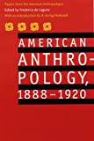 American Anthropology, 1888-1920, American Anthropological Association, 0803280084